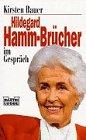 Hildegard Hamm-Brücher im Gespräch (Biographien. Bastei Lübbe Taschenbücher)