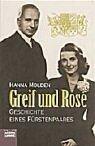9783404614448: Greif und Rose. Geschichte eines Fürstenpaares.