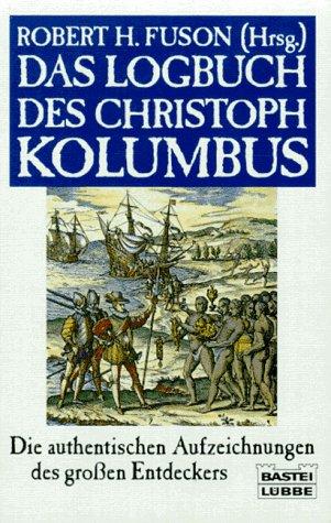 9783404640898: Das Logbuch des Christoph Kolumbus
