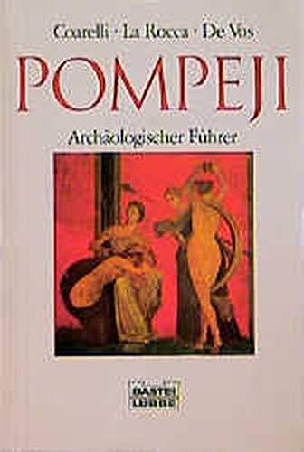 Pompeji: Archäologischer Führer (Sachbuch. Bastei Lübbe Taschenbücher): Coarelli, Filippo