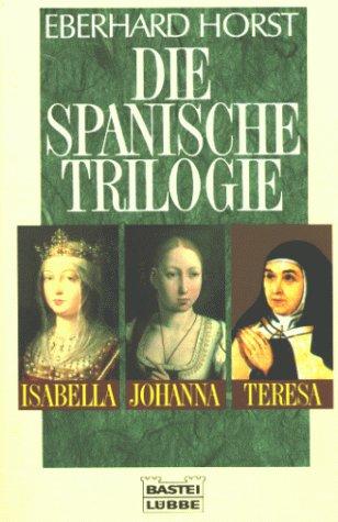 9783404641239: Die spanische Trilogie