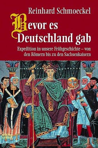 9783404641888: Bevor es Deutschland gab.