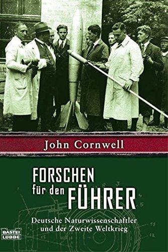 9783404642144: Forschen f�r den F�hrer: Deutsche Naturwissenschaftler und der Zweite Weltk