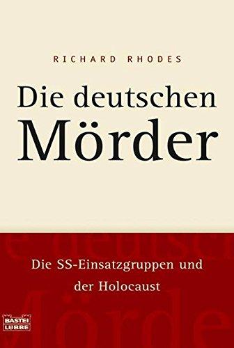 Die deutschen Mörder (340464218X) by Rhodes, Richard