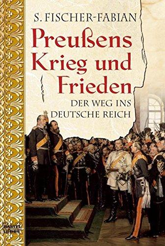 9783404642298: Preußens Krieg und Frieden