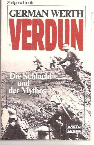 9783404650415: Verdun. Die Schlacht und der Mythos