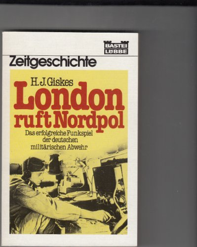 9783404650460: London ruft Nordpol