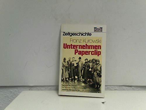 9783404650590: Unternehmen Paperclip