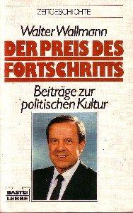 9783404650798: Der Preis des Fortschritts. Beiträge zur politischen Kultur