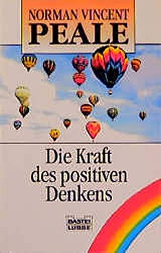 Die Kraft des positiven Denkens. ( Ratgeber).: Norman Vincent Peale