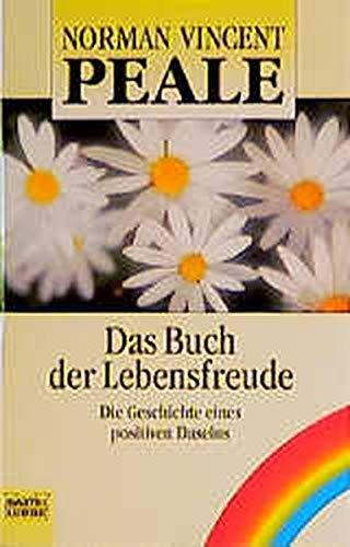 9783404663699: Das Buch der Lebensfreude