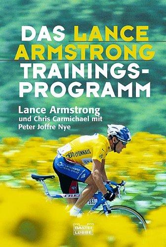 9783404663811: Das Lance-Armstrong-Trainingsprogramm