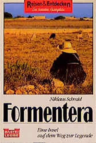 9783404690145: Formentera. Eine Insel auf dem Weg zur Legende.