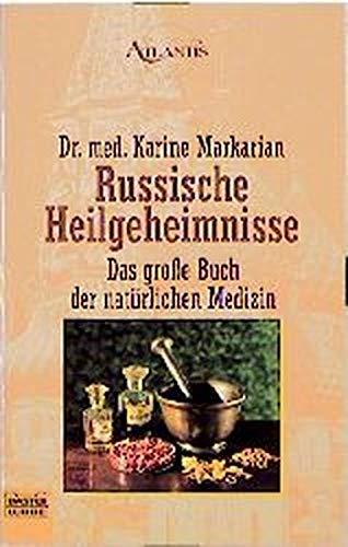 9783404701278: Russische Heilgeheimnisse: Das große Buch der natürlichen Medizin