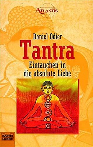9783404701506: Tantra - Eintauchen in die absolute Liebe