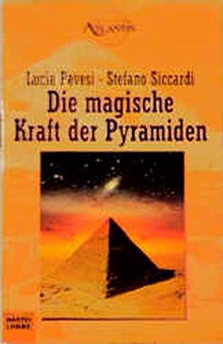9783404701575: Die magische Kraft der Pyramiden.