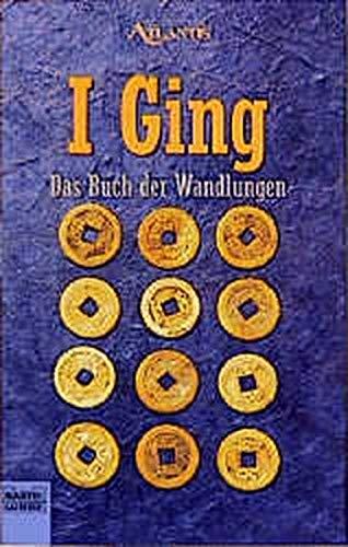 9783404701865: I Ging. Das Buch der Wandlungen.,