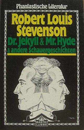 9783404720057: Dr. Jekyll & Mr. Hyde. Und andere Schauergeschichten