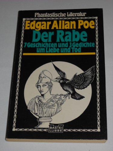 9783404720071: Der Rabe. 7 Geschichten und 3 Gedichte um Liebe und Tod.