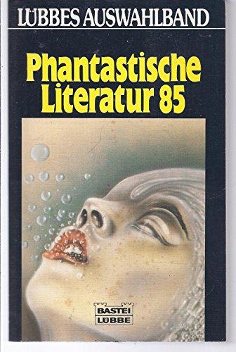 9783404720408: Lübbes Auswahlband Phantastische Literatur 85.