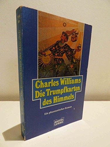 9783404720439: Die Trumpfkarten des Himmels. Ein phantastischer Roman.