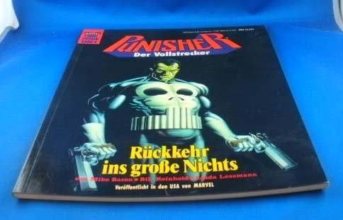 Punisher. Der Vollstrecker II. Rückkehr ins große Nichts. ( Bastei Comic Edition).