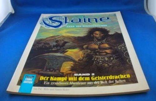 9783404725052: Slaine, Bd. 2: Der Kampf mit dem Geisterdrachen