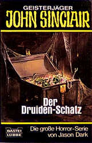 9783404730452: Der Druiden - Schatz. ( Geisterjäger John Sinclair).