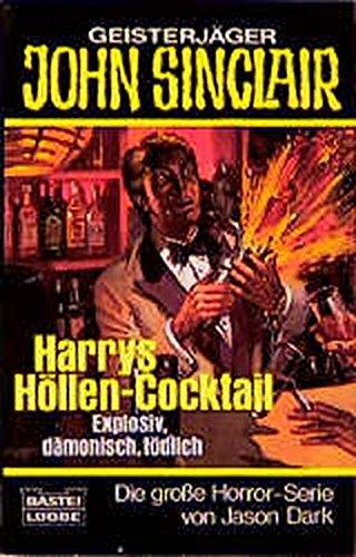 9783404730667: Geisterjäger John Sinclair, Harrys Höllencocktail