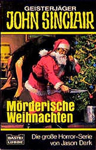 9783404730735: Geisterjäger John Sinclair, Mörderische Weihnachten