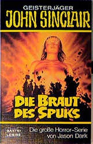 9783404731237: Die Braut Des Spuks John Sinclair Roman