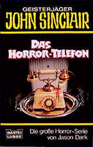 9783404731398: Geisterjäger John Sinclair, Das Horror-Telefon
