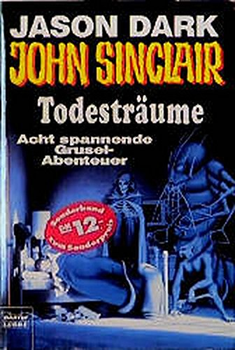 9783404739189: Geisterjäger John Sinclair, Todesträume, Sonderband