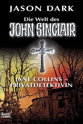 9783404739691: Die Welt des John Sinclair. Jane Collins - Privatdetektivin