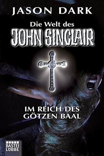 9783404739950: Im Reich des Götzen Baal: Geisterjäger John Sinclair