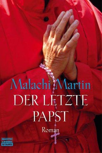 9783404770632: Der letzte Papst