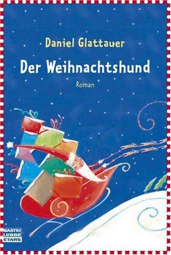 9783404772292: Der Weihnachtshund