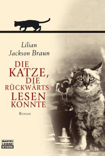 9783404772575: Die Katze, die rückwärts lesen konnte