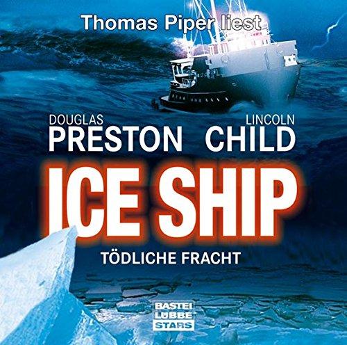 9783404772780: Ice Ship - Tödliche Fracht