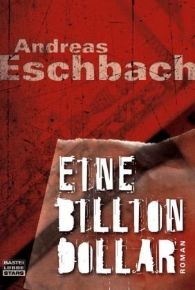 9783404773114: Eine Billion Dollar
