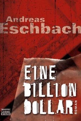 9783404773114: Eine Billion Dollar