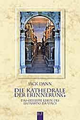 Die Kathedrale der Erinnerung. Das geheime Leben des Leonardo da Vinci. (3404920023) by Dann, Jack