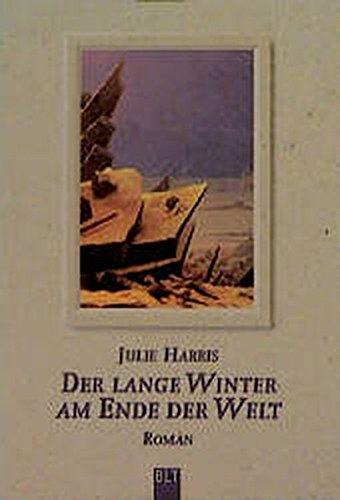 9783404920068: Der lange Winter am Ende der Welt.