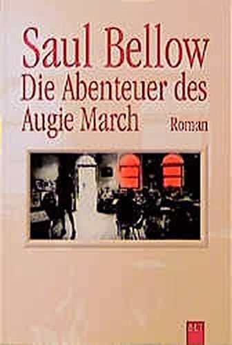 Die Abenteuer des Augie March. (German Edition) (3404920287) by Saul Bellow