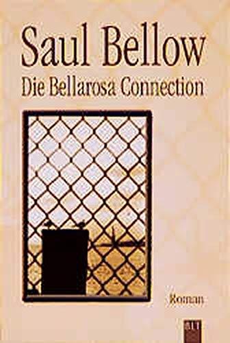 Die Bellarosa Connection: Bellow, Saul
