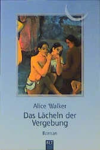 Das Lächeln der Vergebung - Walker, Alice