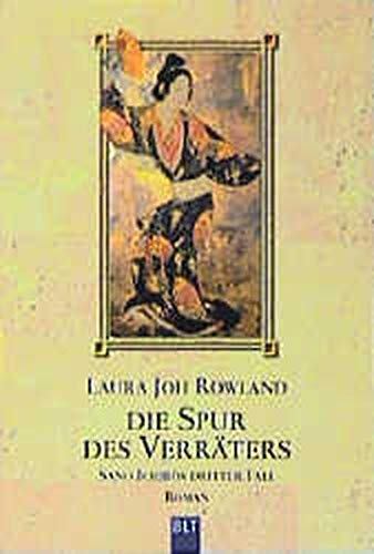 Die Spur des Verräters. Sano Ichiros dritter Fall. (3404920902) by Laura Joh Rowland