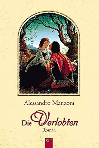 Die Verlobten: Manzoni, Alessandro