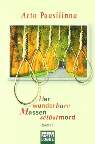 9783404921683: Der wunderbare Massenselbstmord