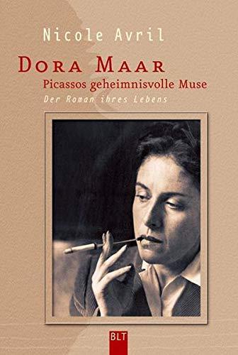 Dora Maar - Picassos geheimnisvolle Muse - Avril, Nicole